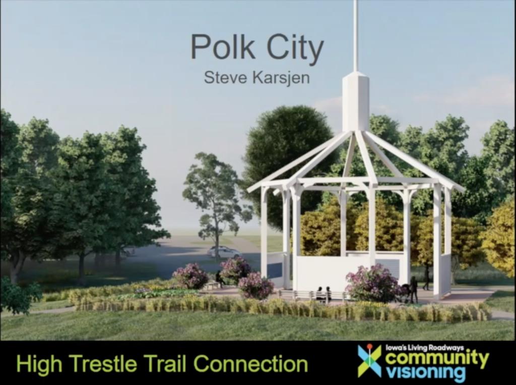 "Slide titled ""Polk City, Steve Karsjen, High Trestle Trail Connection,"" with a photo of the Polk City gazebo, and the Community Visioning Program logo in the lower righthand corner."